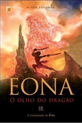 Eona,o Olho do Dragão - Goodman,Alisson pdf epub