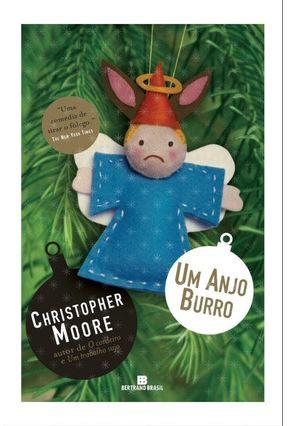 Um Anjo Burro - Moore,Christopher   Tagrny.org