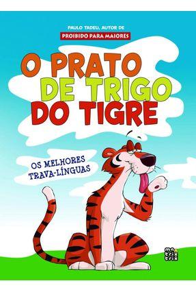 O Prato de Trigo do Tigre - Tadeu,Paulo pdf epub