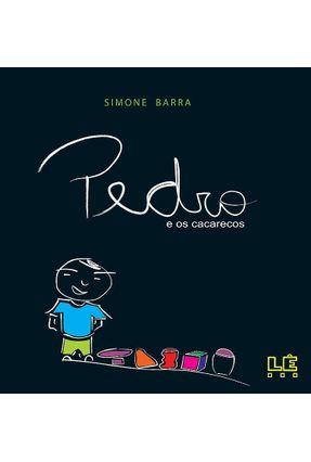 Pedro e Os Cacarecos - Barra,Simone | Hoshan.org