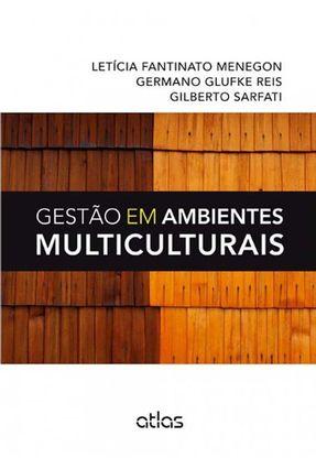 Gestão Em Ambientes Multiculturais - Reis,Germano Glufke Sarfati,Gilberto Fantinato Menegon,Letícia | Hoshan.org