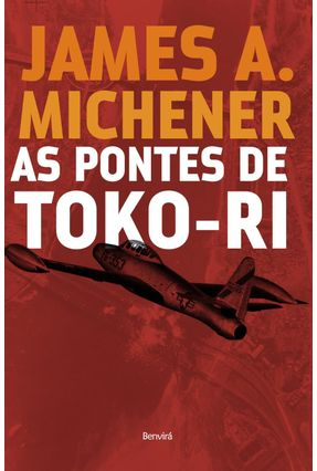 As Pontes de Toko-ri - Michener,James A. | Hoshan.org