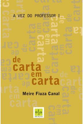 Edição antiga - De Carta Em Carta - Col. A Vez do Professor I - Canal,Meire Fiuza | Tagrny.org