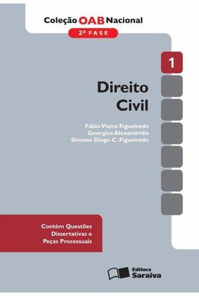 Direito Civil - Vol. 1 - 2ª Fase - 2ª Ed. 2013 - Col. OAB Nacional - Figueiredo,Fabio Vieira Alexandridis,Georgios Figueiredo,Simone Diogo Carvalho | Tagrny.org