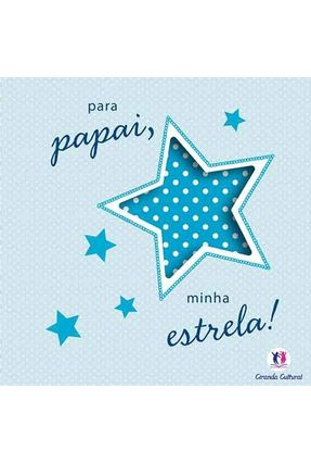 Para Papai, Minha Estrela! - Nova Ortografia - Editora Ciranda Cultural pdf epub
