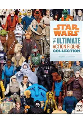 Star Wars - The Ultimate Action Figure Collection - Sansweet,Stephen J. pdf epub