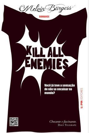 Kill All Enemies - Você Já Teve A Sensação de Não Se Encaixar No Mundo? - Burgess,Melvin pdf epub