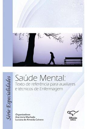 Saúde Mental - Cuidado e Subjetividade - Vol. 2 - Machado,Ana Lúcia | Hoshan.org
