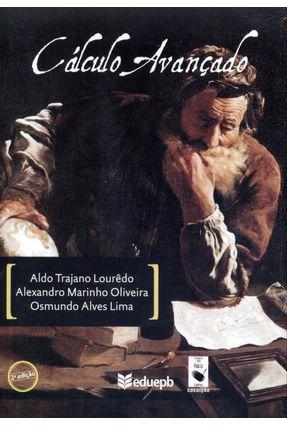 Cálculo Avançado - 2ª Ed. 2012 - Lourêdo,Aldo Trajano Oliveira,Alexandro Marinho Lima,Osmundo Alves   Nisrs.org