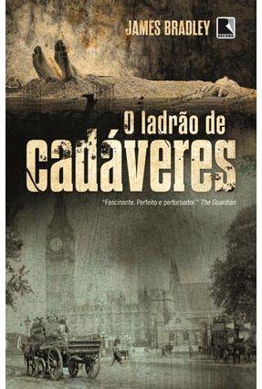 O Ladrão de Cadáveres - Bradley,James   Nisrs.org