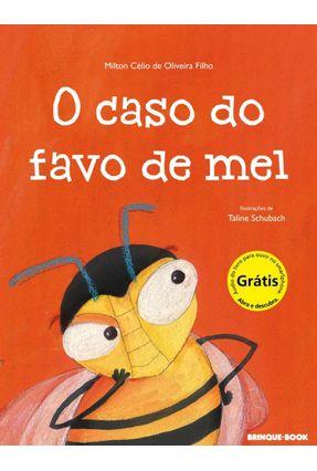 O Caso do Favo de Mel - Oliveira Filho,Milton Célio de | Hoshan.org