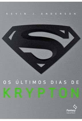 Os Últimos Dias de Krypton - Anderson,Kevin J. pdf epub