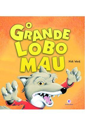 O Grande Lobo Mau - Ward,Nick   Nisrs.org
