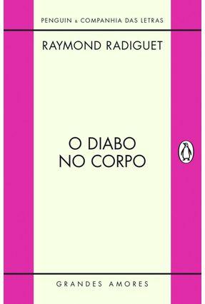 Diabo No Corpo - Col. Grandes Amores - Radiguet,Raymond pdf epub
