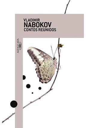 Contos Reunidos - Nabokov,Vladimir   Hoshan.org