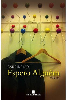 Espero Alguém - Carpinejar | Tagrny.org
