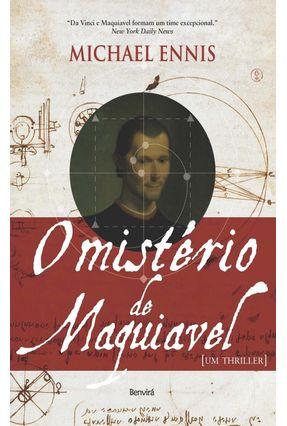 O Mistério de Maquiavel - Ennis,Michael | Hoshan.org