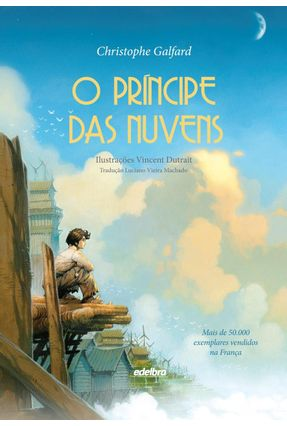 O Príncipe Das Nuvens - Galfard,Christophe   Nisrs.org