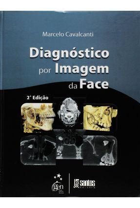 Diagnóstico Por Imagem da Face - 2ª Ed. 2012 - Cavalcanti,Marcelo Gusmão Paraiso   Hoshan.org