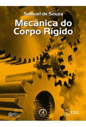 Mecânica do Corpo Rígido - Souza,Samuel de | Hoshan.org