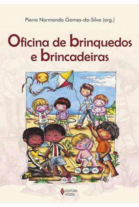 Oficina de Brinquedos e Brincadeiras - Silva,Pierre Normando Gomes da pdf epub