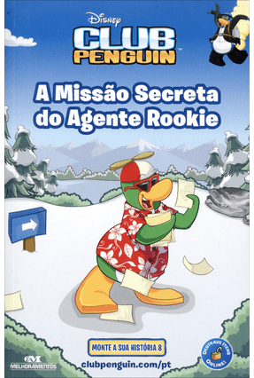A Missão Secreta do Agente Rookie - Disney Club Penguin - Nova Ortografia - West,Tracey | Hoshan.org