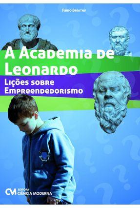 A Academia de Leonardo - Lições Sobre Empreendedorismo - Benites,Fabio | Hoshan.org
