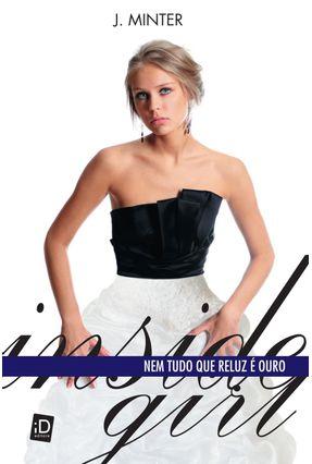 Inside Girl - Nem Tudo Que Reluz É Ouro - Minter,J. | Hoshan.org