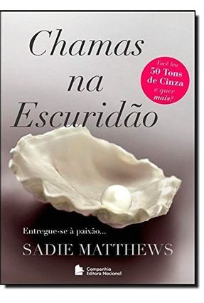 Chamas na Escuridão - Matthews,Sadie | Tagrny.org