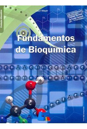 Fundamentos de Bioquímica - Mayer,Lauri | Tagrny.org