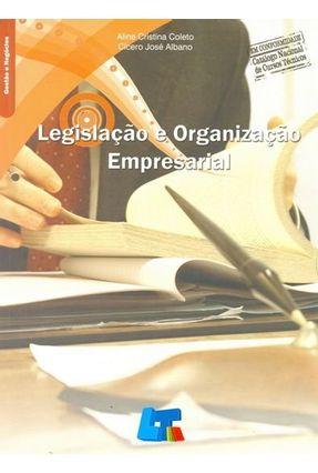 Legislação e Organização Empresarial - Coleto,Aline Cristina pdf epub