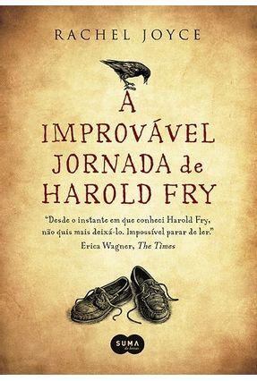 A Improvável Jornada de Harold Fry - Joyce,Rachel | Hoshan.org
