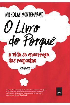 O Livro Dos Porquês - A Vida Se Encarrega Das Respostas - Montemarano,Nicholas | Hoshan.org