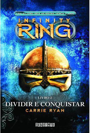 Infinity Ring  2 - Dividir e Conquistar - Ryan,Carrie pdf epub
