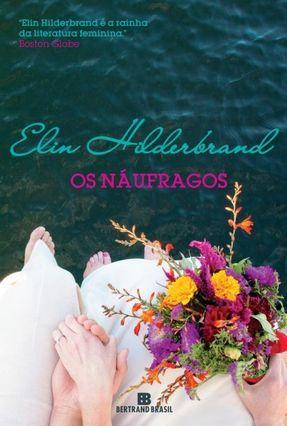 Os Náufragos - Nova Ortografia - Hilderbrand,Elin | Hoshan.org