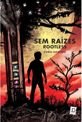 Sem Raízes - Rootless - Howard,Chris pdf epub