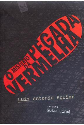 O Mistério da Pegada Vermelha - Aguiar,Luiz Antonio pdf epub