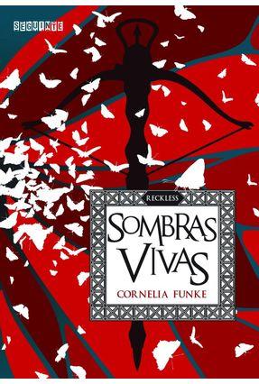 Sombras Vivas - Col. Reckless - Vol. 2 - Funke,Cornelia pdf epub