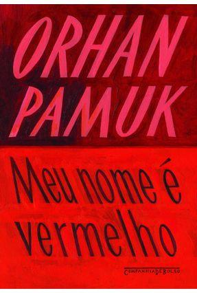 Meu Nome É Vermelho - Pamuk,Orhan   Hoshan.org