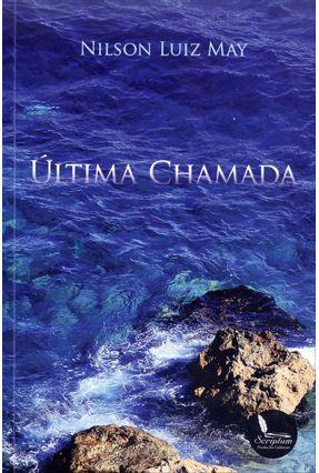 Última Chamada - May,Nilson Luiz   Nisrs.org