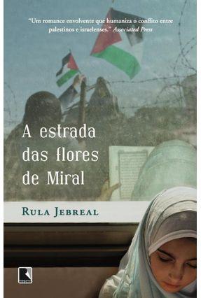 A Estrada Das Flores de Miral - Jebreal,Rula | Hoshan.org