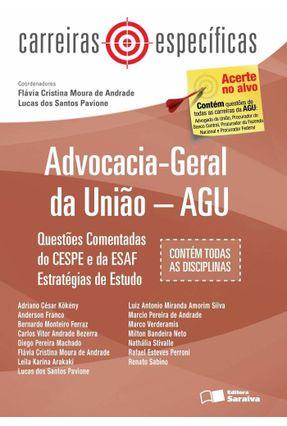Advocacia-Geral da União - Agu - Carreiras Específicas - 2ª Ed. 2013 - Pavione,Lucas dos Santos Cristina,Flávia | Hoshan.org
