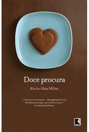 Doce Procura - Milne,Kevin Alan | Hoshan.org