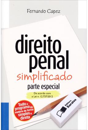 Direito Penal Simplificado - Parte Especial - 17ª Ed. 2013 - Col. Direito Simplificado - Capez, Fernando pdf epub