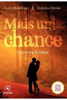 Mais Uma Chance - o Amor Vai Te Buscar - Mendonça,Rogério Devito,Federico   Tagrny.org