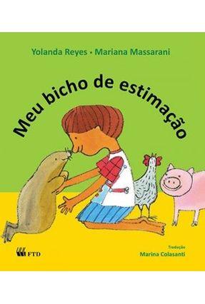 Meu Bicho de Estimação - Série Acalanto - Reyes,Yolanda | Nisrs.org