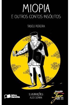 Edição antiga - Miopia e Outros Contos Insólitos - Col. Jabuti - Tadeu Pereira pdf epub
