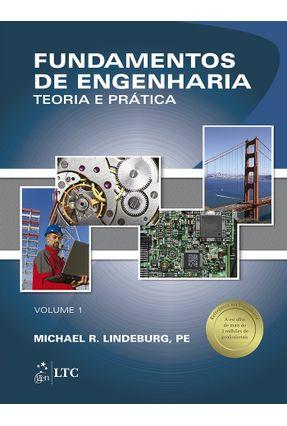 Fundamentos de Engenharia - Teoria e Prática Vol. 1 - Lindeburg,Michael R. | Tagrny.org