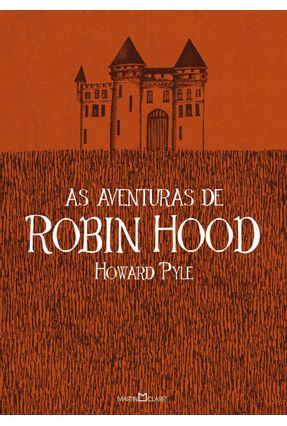 As Aventuras de Robin Hood - Edição Ilustrada - Pyle,Howard   Hoshan.org