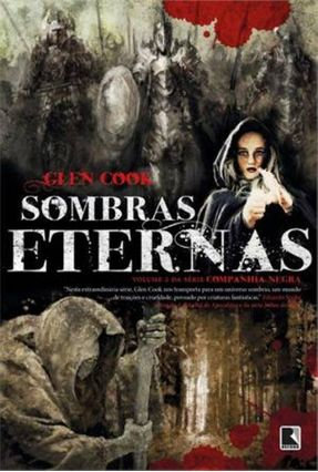 Sombras Eternas - Vol. 2 -  Série Companhia Negra - Cook,Glen   Hoshan.org